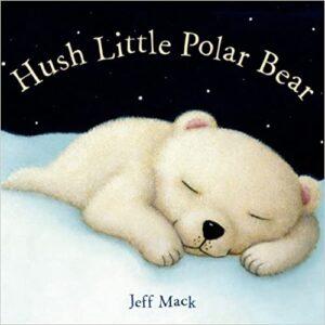 hush-little-polar-bear-baby-book