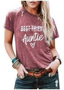 Women Auntie Shirt Best Friend Letter Print T Shirt