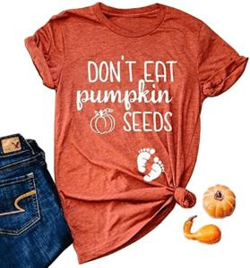 Don't Eat Pumpkin Seeds Shirt